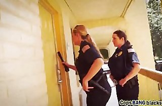 Big Black monster Cocks Interest These Female Cops More Than Crime Fighting